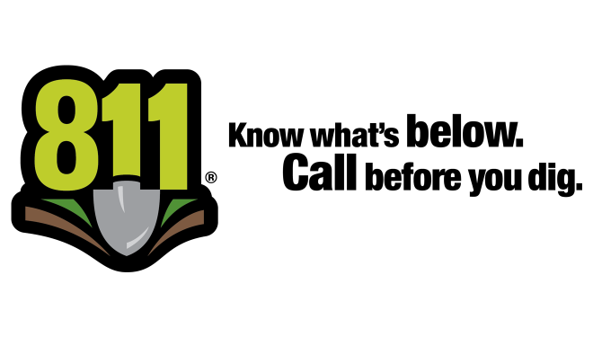 """Graphic depicting the national 811 logo with the numbers 8-1-1 above a shovel. Under the logo states """" Know What's Below. Call Before You Dig."""